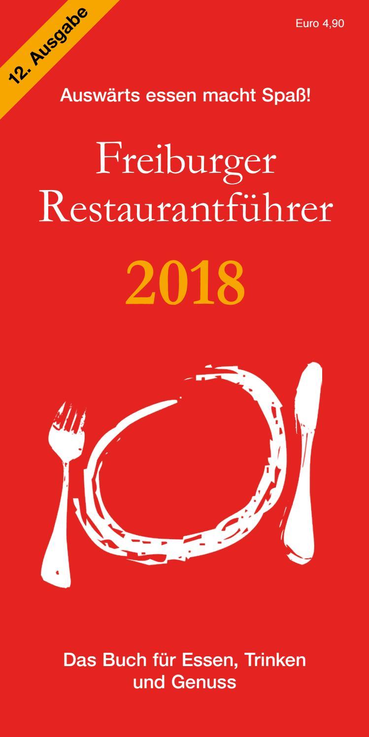 Freiburger Restaurantführer 2018 by ZeitForm Medien - issuu