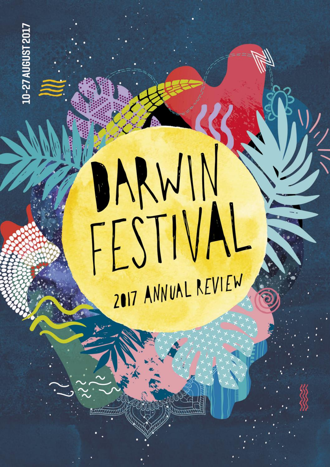 Darwin Festival Annual Review 2017 by Darwin Festival - issuu