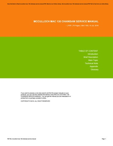 Mcculloch mac 130 chainsaw service manual by maildx4 issuu save this book to read mcculloch mac 130 chainsaw service manual pdf ebook at our online library get mcculloch mac 130 chainsaw service manual pdf file for fandeluxe Images