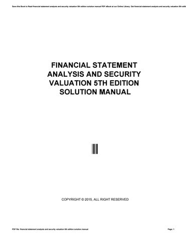 Financial statement analysis and security valuation 5th edition save this book to read financial statement analysis and security valuation 5th edition solution manual pdf ebook at our online library fandeluxe Gallery