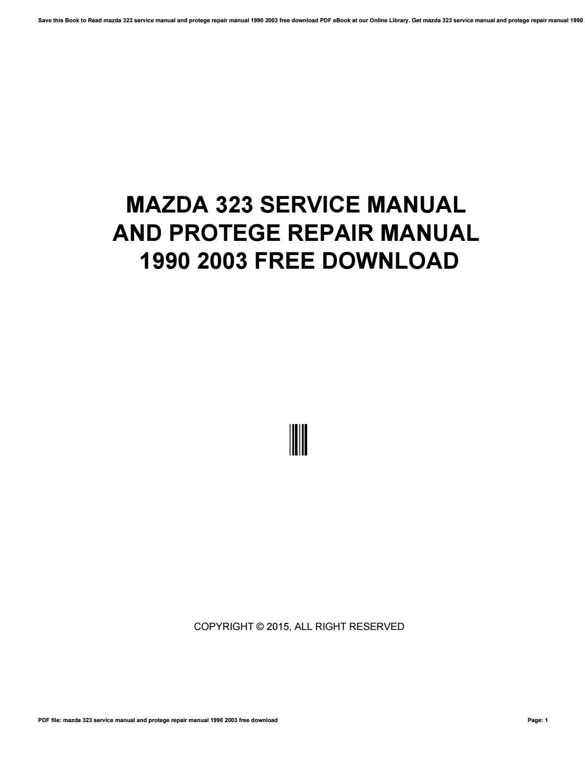 Mazda 323 service manual and protege repair manual 1990 2003 free download  by morriesworld - issuu