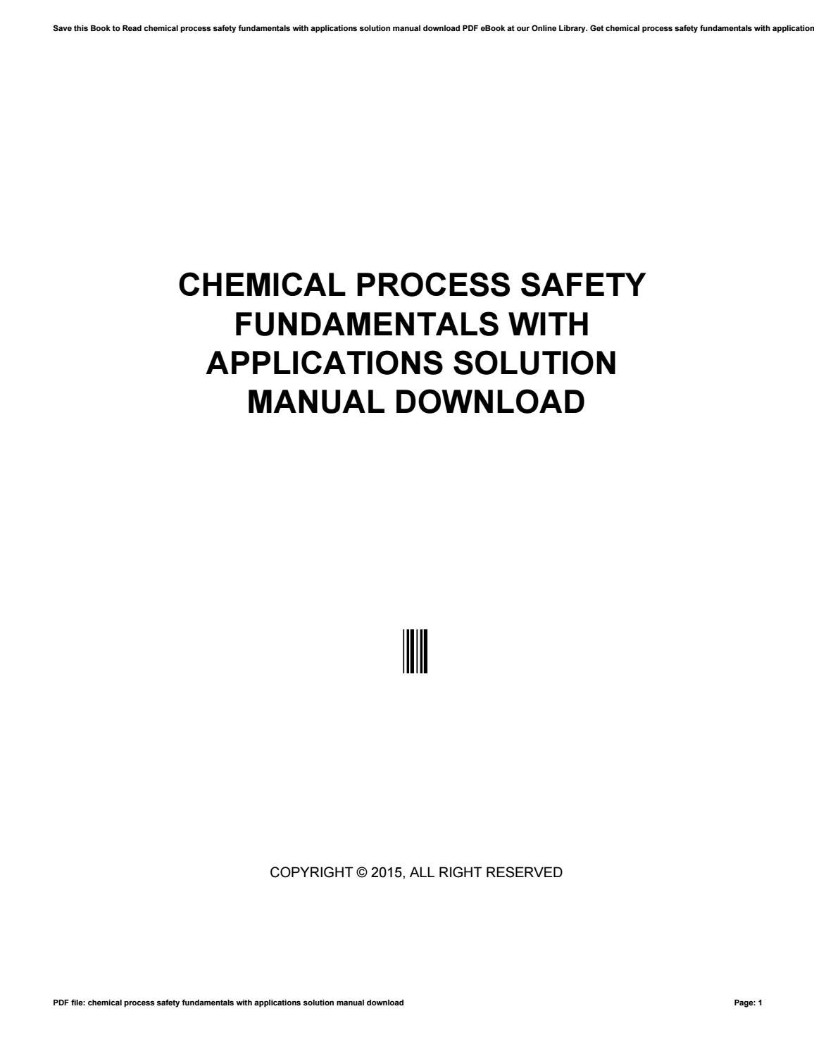 Chemical process safety fundamentals with applications solution manual  download by morriesworld - issuu