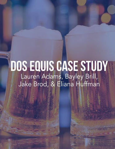Dos equis case study by huffmaneliana issuu page 1 mozeypictures Choice Image