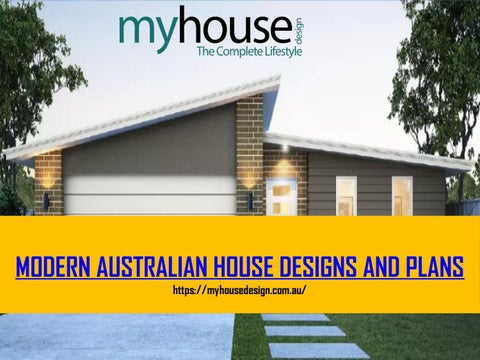 Modern Australian House Designs and Plans by house design - issuu