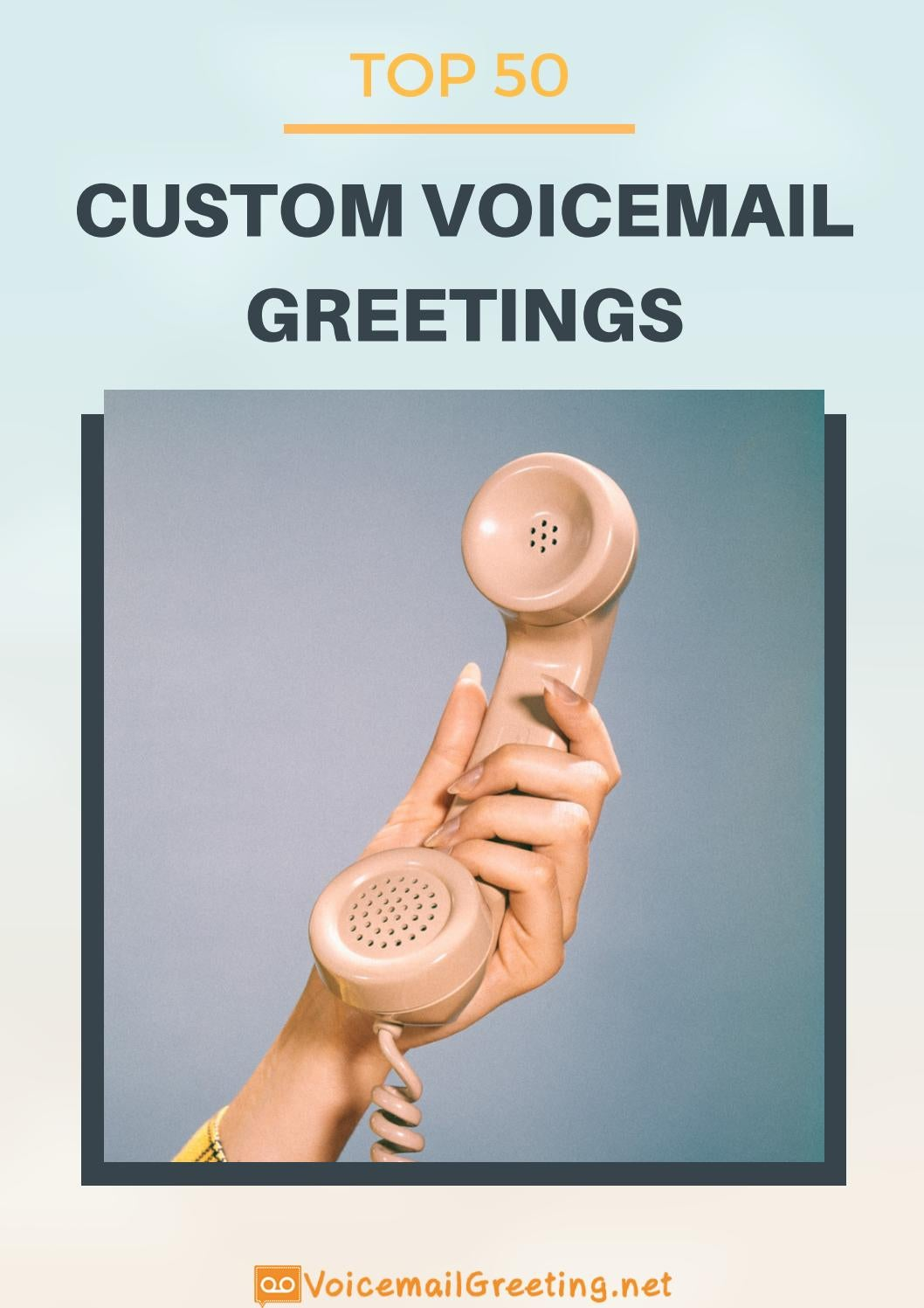 Top 50 Custom Voicemail Greetings By Voicemail Greeting Issuu