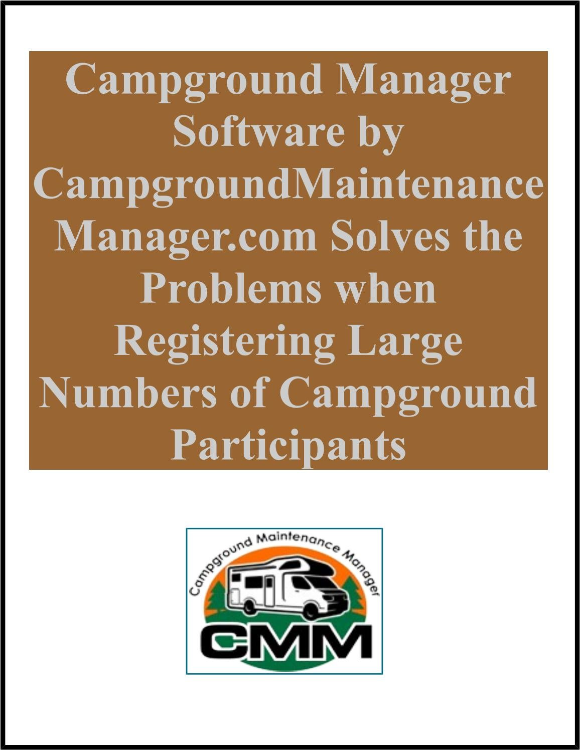 campground manager software solves the problems when registering by campground maintenance manager issuu - Campground Manager