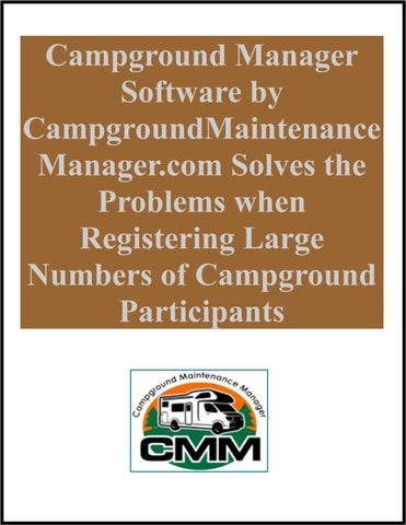 campground manager software by campgroundmaintenance managercom solves the problems when registering large numbers of campground participants - Campground Manager