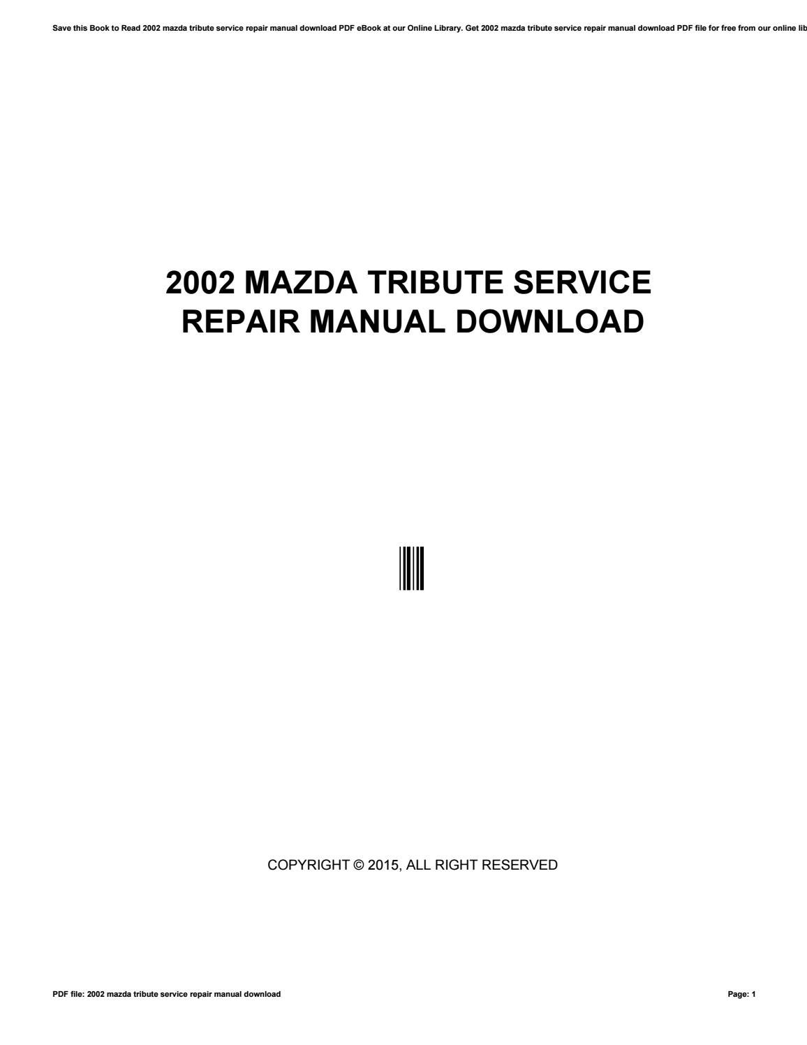 2002 mazda tribute service repair manual download by mankyrecords5 - issuu