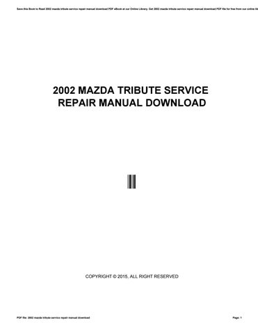 2002 mazda tribute service repair manual download by mankyrecords5 rh issuu com 2002 mazda tribute service manual pdf free 2002 mazda tribute repair manual pdf