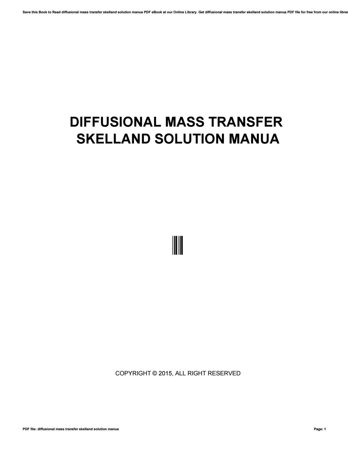 Diffusional mass transfer skelland solution manua by mankyrecords5 - issuu