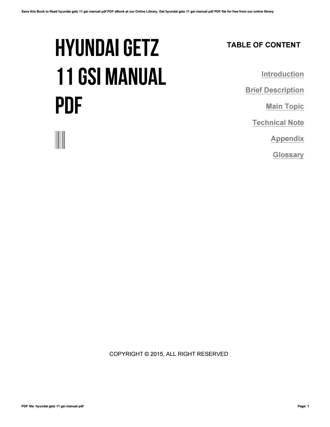 Hyundai getz manual book array hyundai getz 11 gsi manual pdf by morriesworld5 issuu rh issuu fandeluxe Images