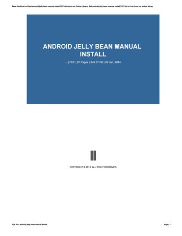 android jelly bean manual install by gotimes6 issuu rh issuu com Ice Cream Sandwich Android Android Tablet Wallpaper