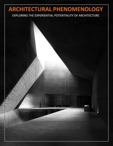 architectural phenomenology exploring the experiential