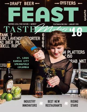 January 2018 Feast Magazine by Feast Magazine - issuu