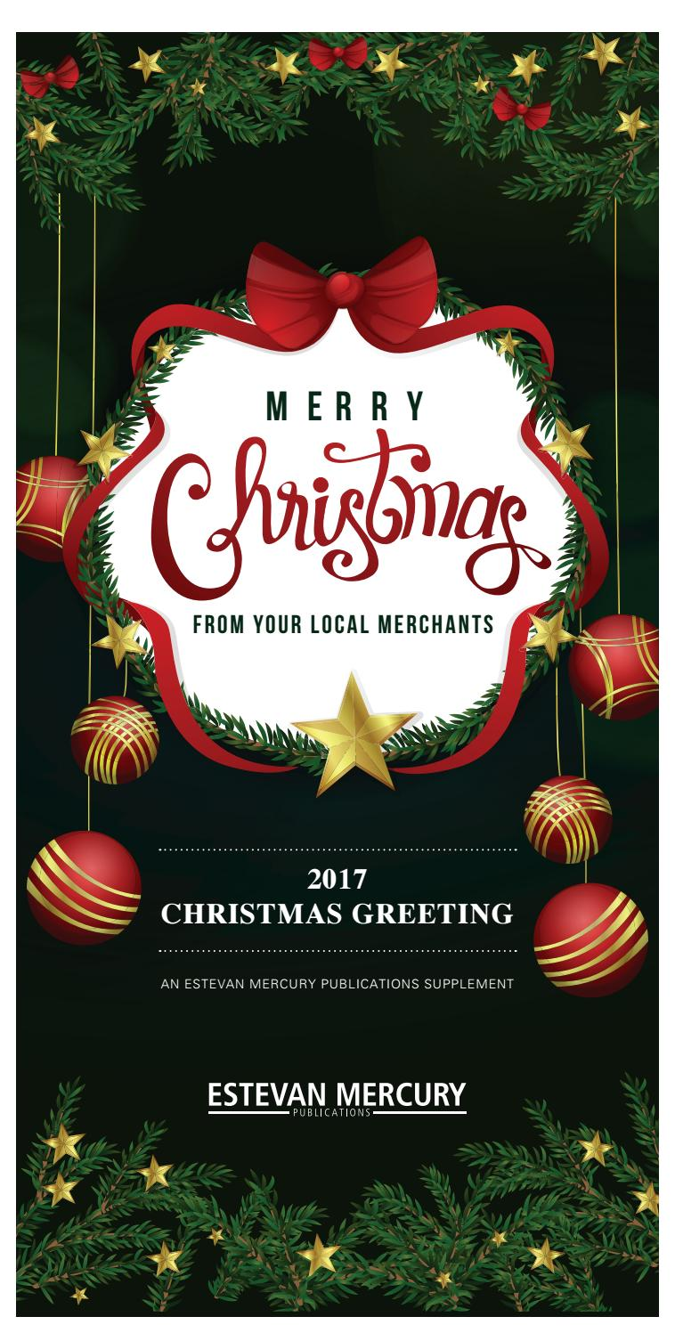 Christmas Greeting 2017 By Estevan Mercury Issuu