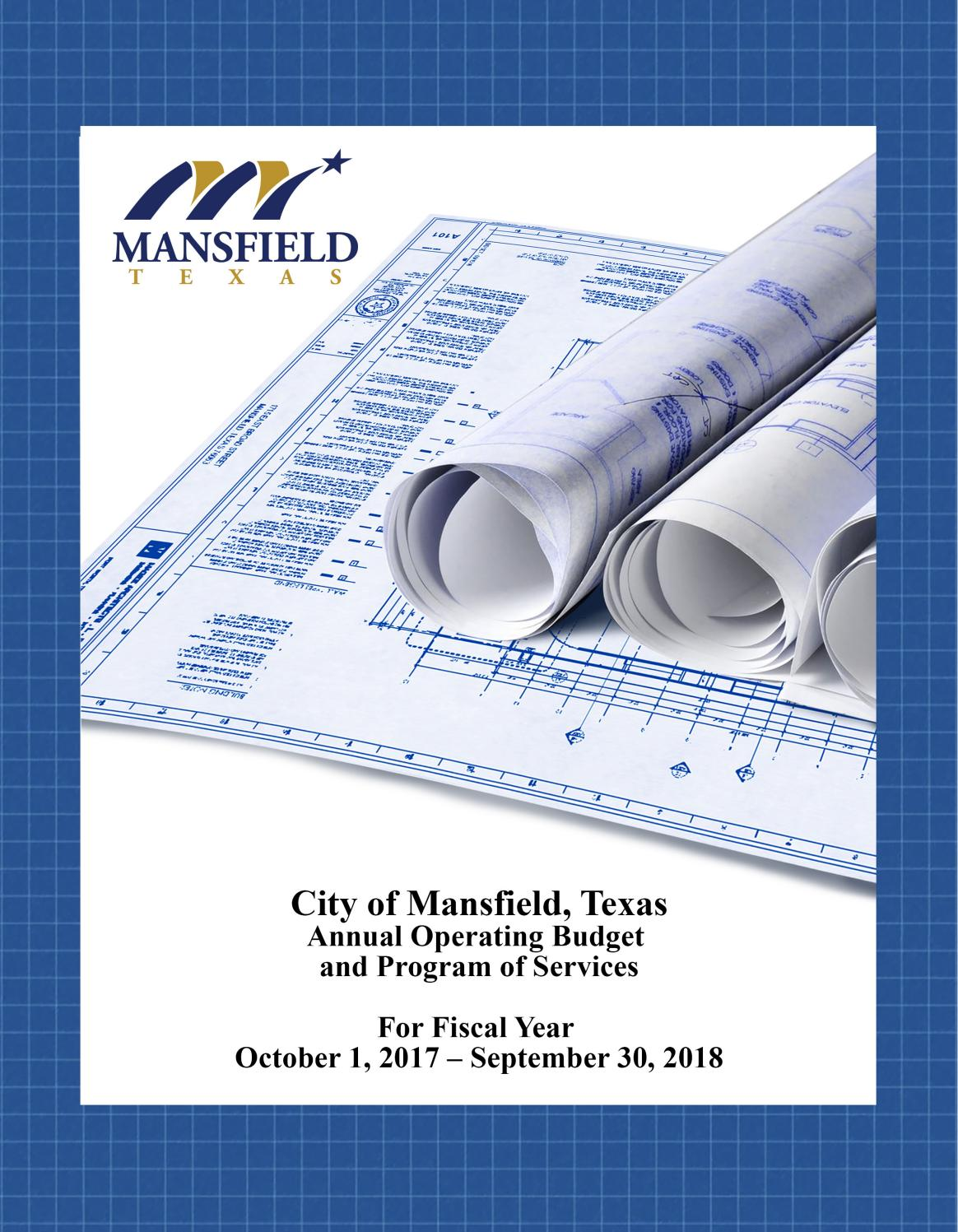 2017-2018 City Budget by City of Mansfield, Texas - issuu