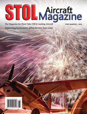STOL AIRCRAFT MAGAZINE 1ST QUARTER 2018 by STOL Aircraft