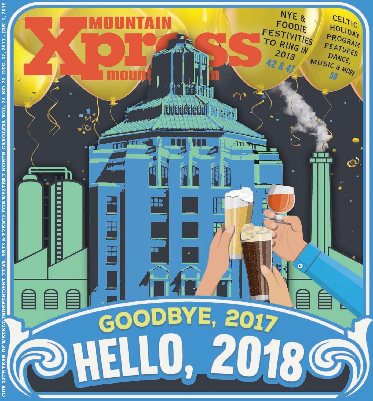 f013448c Mountain Xpress 12.27.2017 by Mountain Xpress - issuu