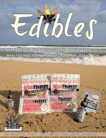 Edibles List Magazine - The Future of Edibles Issue - No  41