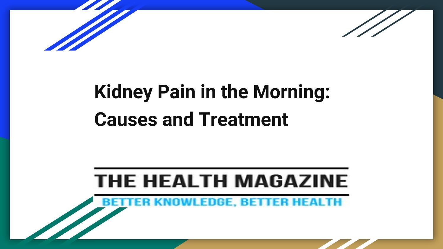 Kidney Pain In The Morning Causes And Treatment By Annalevis Issuu