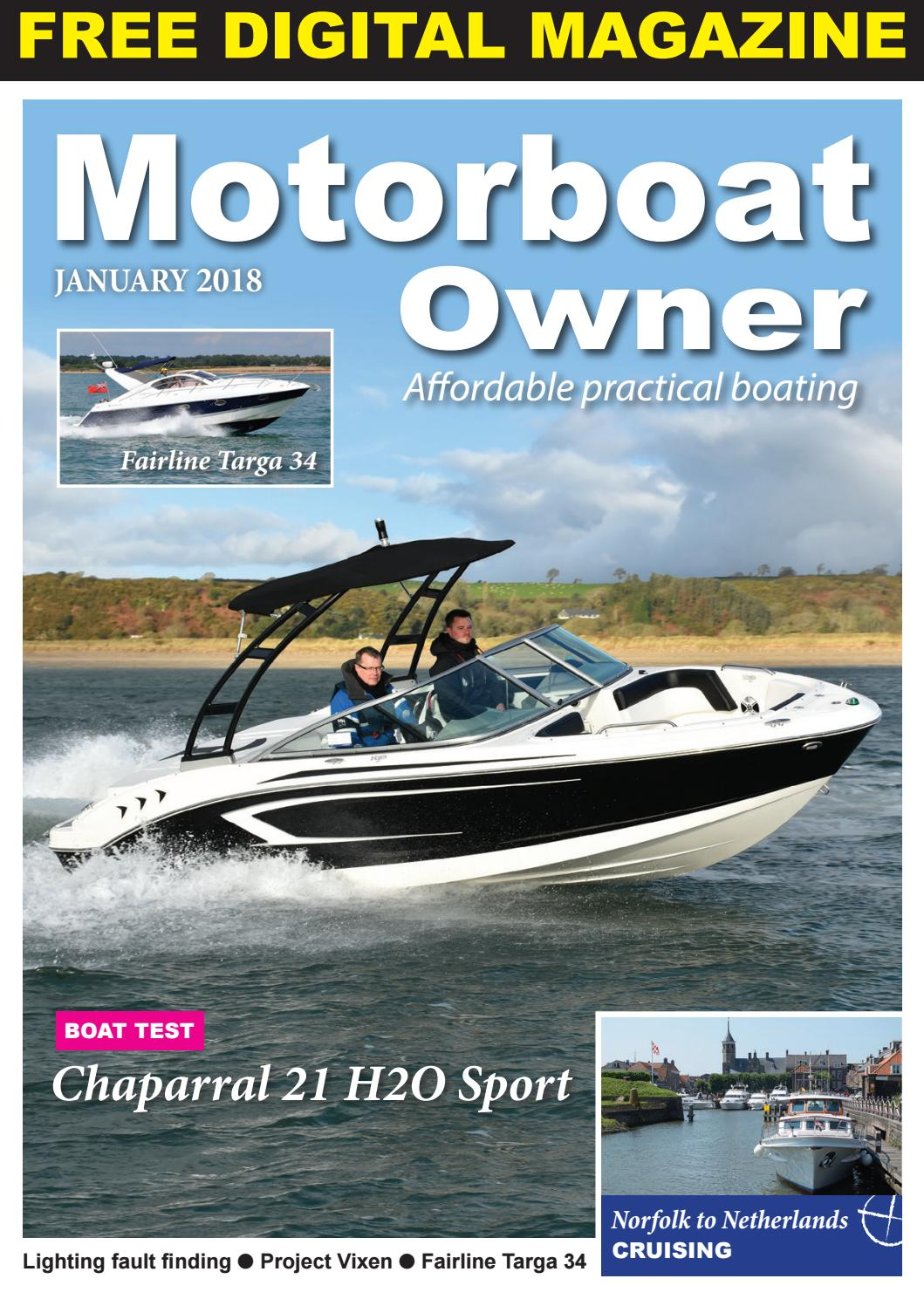 Motorboat Owner January 2018 by Digital Marine Media Ltd - issuu