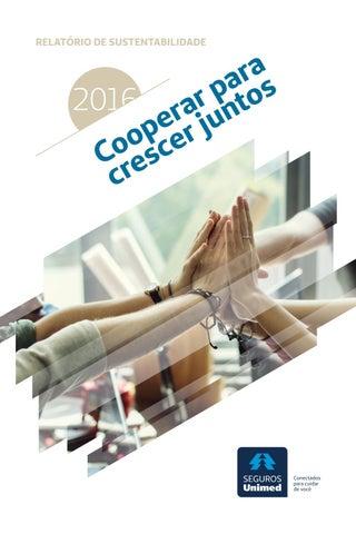 Seguros Unimed - Relatorio de Sustentabilidade 2016 by Wagner ... ccd34b4b6e443