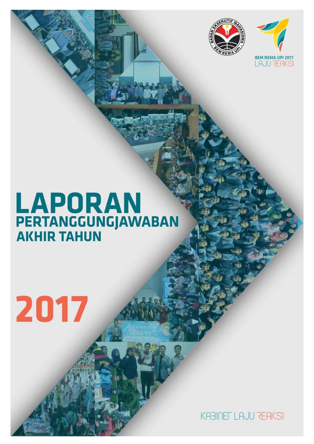 Laporan Pertanggungjawaban Akhir Tahun Bem Rema Upi 2017 By Bem Rema Upi Issuu