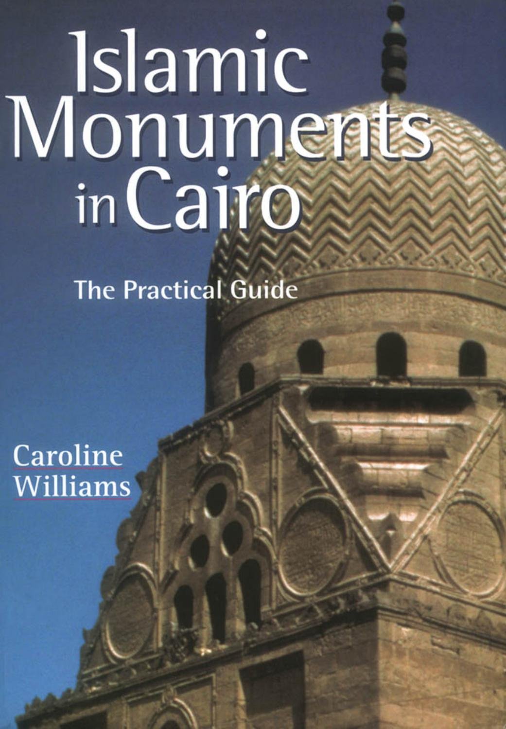 4cfd85dbd4 Islamic monuments in cairo by RU3006SLAN - issuu