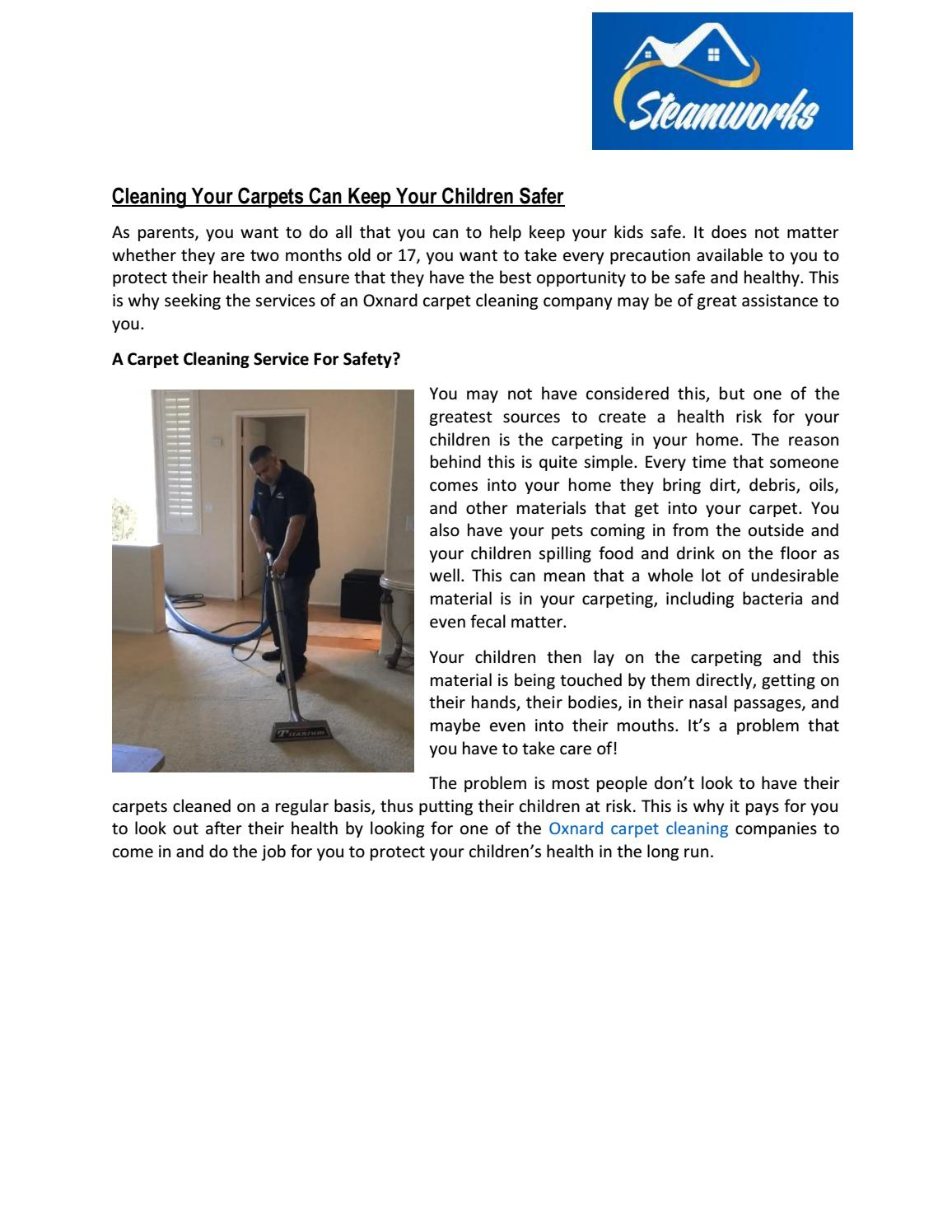 Cleaning your carpets can keep your children safer by steamworksvc - issuu