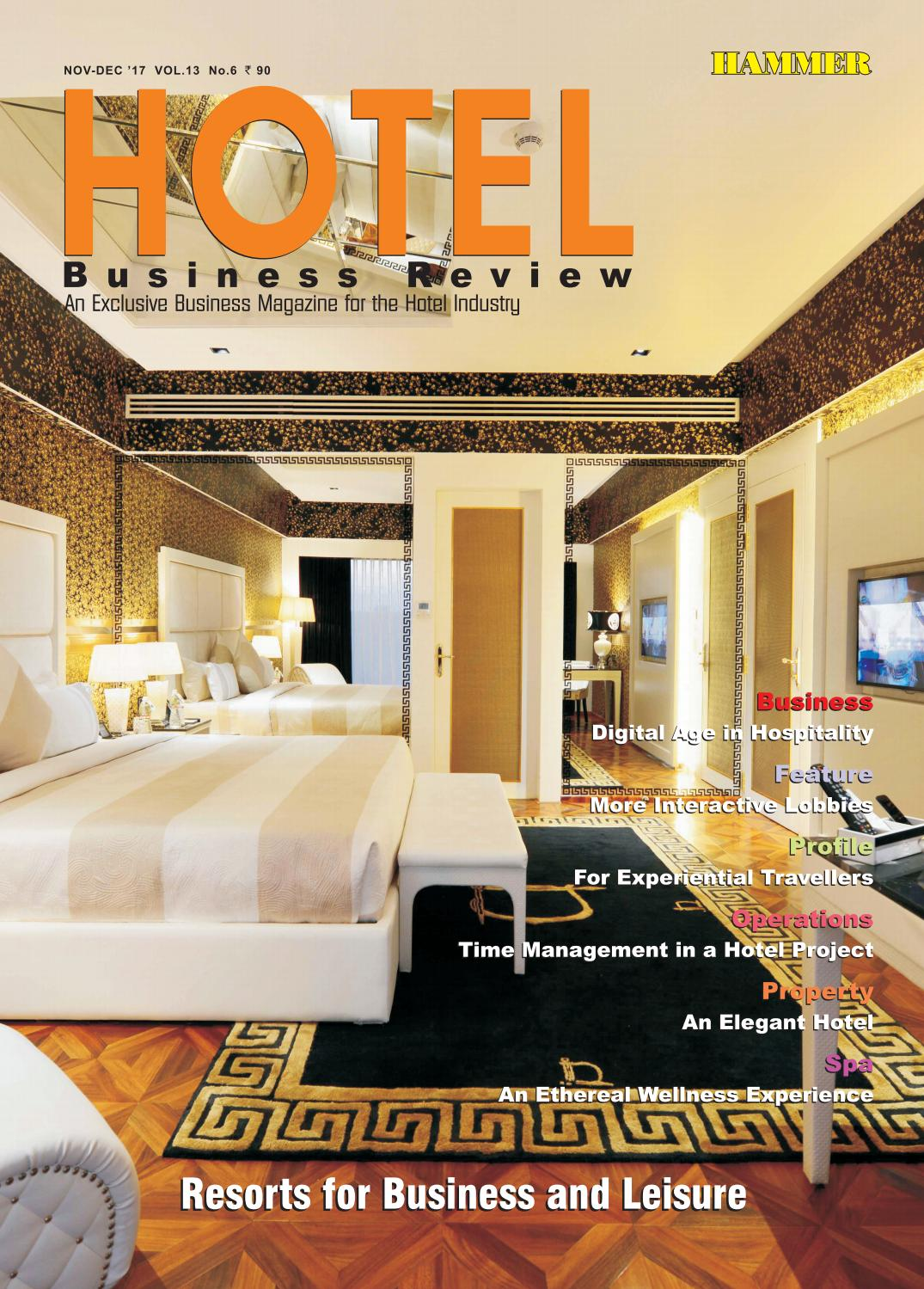 79809661a44 Hotel Business Review (Nov-Dec 17) by Hammer Publishers Pvt. Ltd - issuu