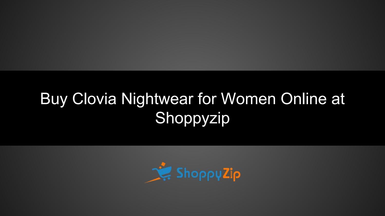 9a3e8c16ac9 Buy clovia nightwear for women online at shoppyzip by siva7 - issuu