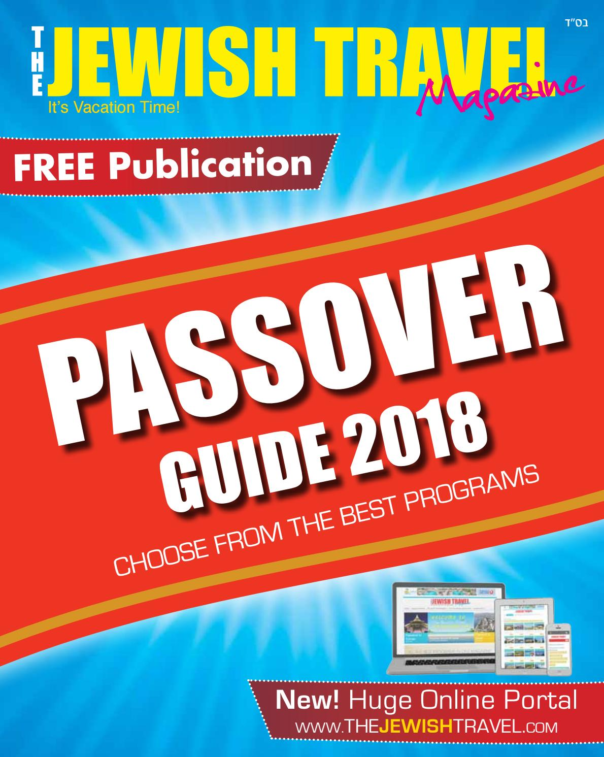 The Jewish Travel - Passover Guide 2018 by Travel Networking - issuu
