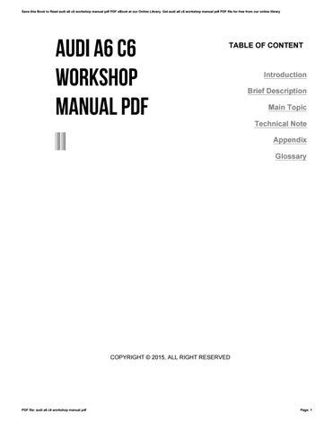 audi a6 c6 workshop manual pdf by freemail93 issuu rh issuu com service manual audi a6 c6 workshop manual audi a6 4f