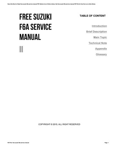 free suzuki f6a service manual by preseven0 issuu rh issuu com suzuki f6a engine repair manual suzuki f6a service manual free download