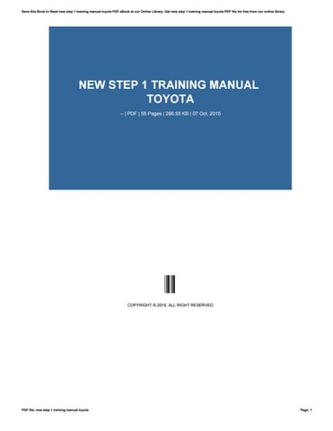 new step 1 training manual toyota by dwse45 issuu rh issuu com 2016 Toyota Corolla Manual download new step 1 training manual toyota pdf