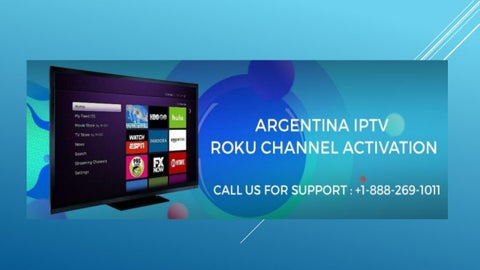 How To Activation of Argentina IPTV Channel on Roku device? by Go