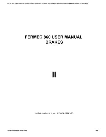 Fermec 860 user manual brakes by vssms9 issuu save this book to read fermec 860 user manual brakes pdf ebook at our online library get fermec 860 user manual brakes pdf file for free from our online fandeluxe Choice Image