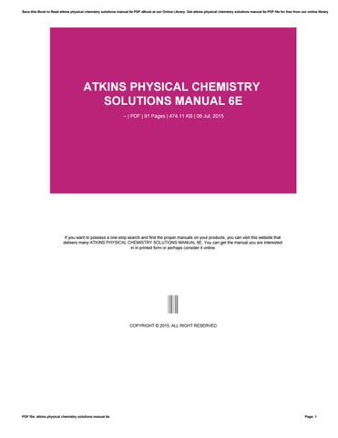 atkins physical chemistry solutions manual 6e by zhcne3 issuu rh issuu com Physical Chemistry Equations Physical Chemistry Equations