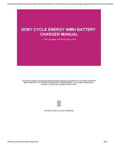 sony cycle energy nimh battery charger manual by caseedu1 issuu rh issuu com NIMH Battery Pack Charger sony aa battery charger manual
