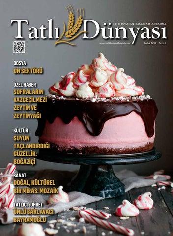 Tatlı Dünyası Dergisi Sayı 6 By Ferhat Gedik Issuu