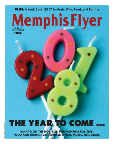 Memphis Flyer 122817 By Contemporary Media Issuu