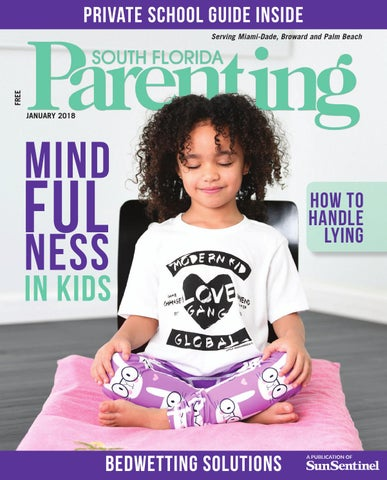 bb462330921 South Florida Parenting January 2018 issue by Forum Publishing Group - issuu