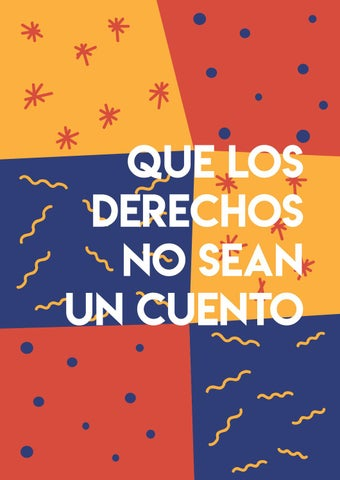 Que Los Derechos No Sean Un Cuento By Instituto