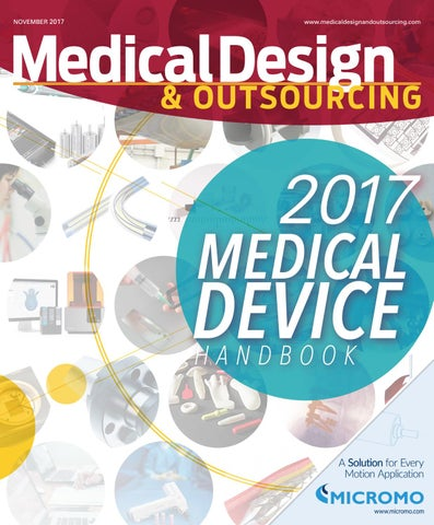 MEDICAL DESIGN & OUTSOURCING - November 2017 by WTWH Media LLC - issuu