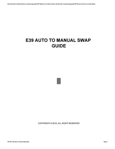 e39 auto to manual swap guide by uacro2 issuu rh issuu com E39 BMW Repair Manual E39 Repair Manual