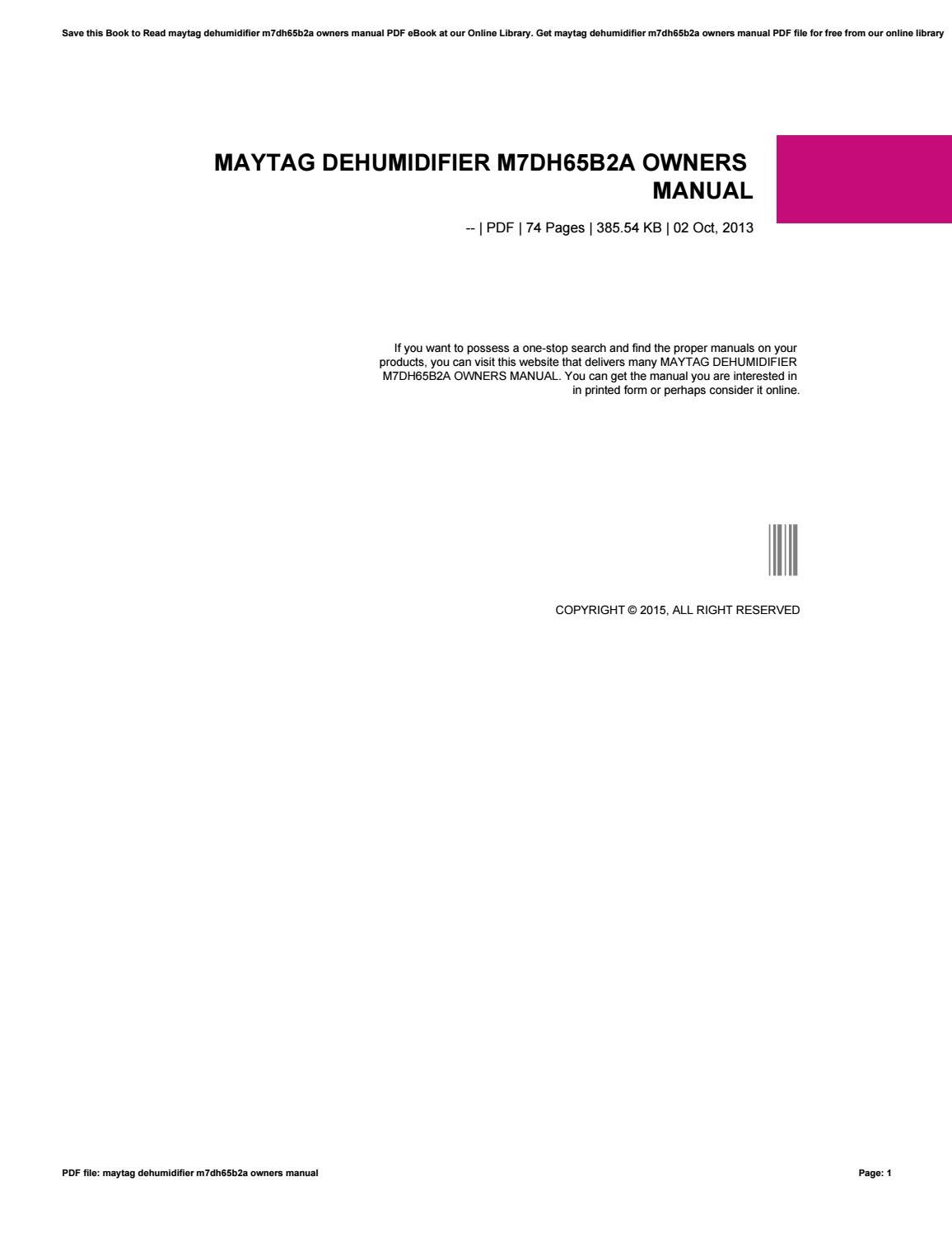 maytag dehumidifier m7dh65b2a owners manual by psles2 issuu Maytag Dehumidifier Troubleshooting maytag dehumidifier user manual