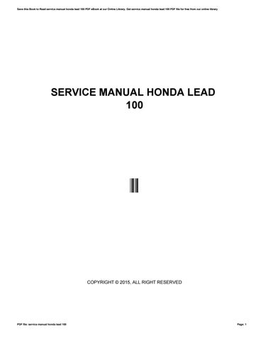 service manual honda lead 100 by sroff38 issuu rh issuu com Honda GX340 Service Manual honda lead 100 service manual download