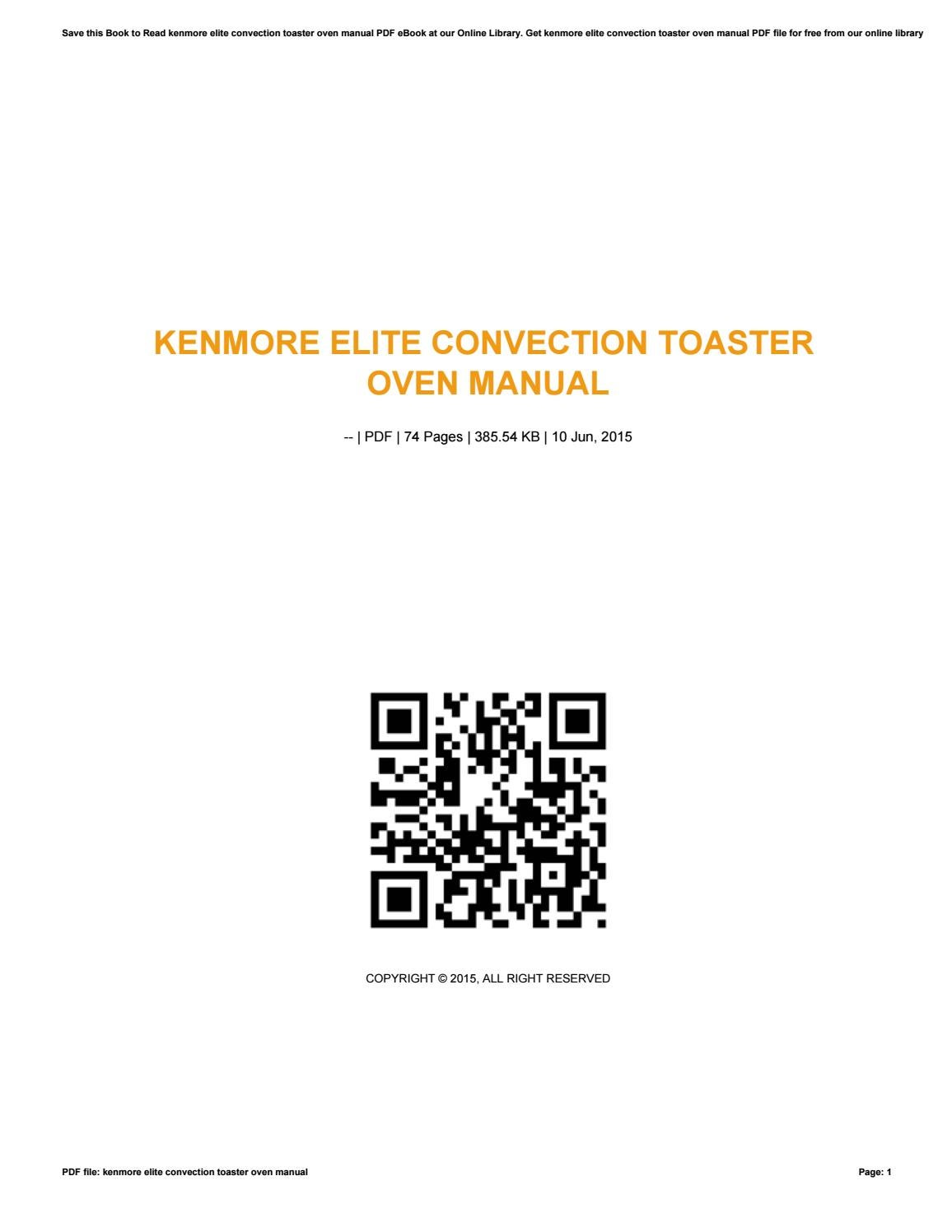 Kenmore Elite Convection Toaster Oven Manual By E671 Issuu