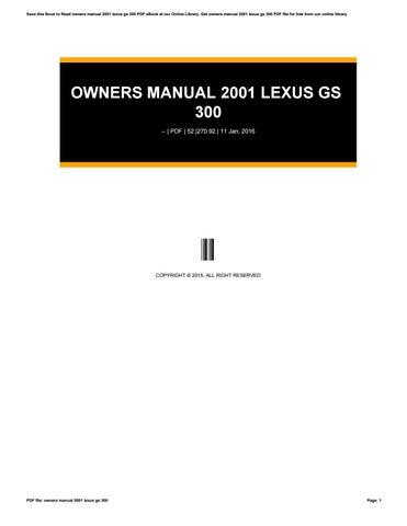 owners manual 2001 lexus gs 300 by furusato7 issuu rh issuu com 2001 Lexus GS300 Specification 2001 Lexus GS300 Rear Roof Spoiler