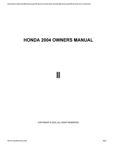 honda 2004 owners manual by c570 issuu rh issuu com honda jazz 2004 owners manual pdf honda odyssey 2004 owners manual